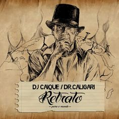 Dj Caique Retrato Para o Mundo 2012 CD Download