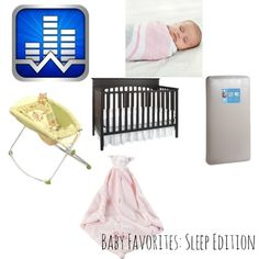Favorite baby things: Sleep edition. Items to help a baby sleep