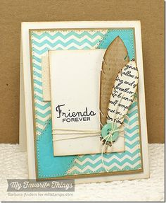 Friends Forever–SSSC card with die cut feathers want to make this exactly!
