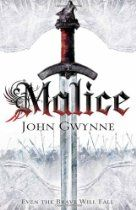 Malice: The Faithful and the Fallen: Book One (Faithful & the Fallen 1) By John Gwynne - A black sun is rising ...Young Corban watches enviously as boys become warriors under King Brenin's rule, learning the art of war. He yearns to wield his sword and spear to protect his king's realm. But that day will come all too soon. Only when he loses those he loves will he learn the true price of courage. The Banished Lands has a violent past where armies of men and giants clashed shields in battle