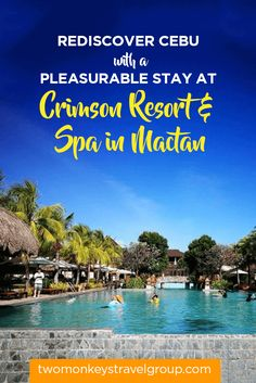 Rediscover Cebu With a Pleasurable Stay at Crimson Resort & Spa in Mactan
