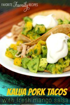 Kalua Pork Tacos with Mango Salsa via @favfamilyrecipz
