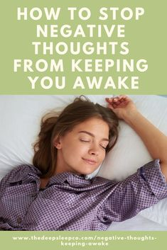 Having trouble falling asleep? Is your head full of worry and negative thoughts? Find out how to manage negative thoughts that keep you awake at night. Sleep Help, Good Sleep, Sleep Better, Shift Work Sleep Disorder, Trouble Falling Asleep, Healthy Sleep, Healthy Mind, Sleep Medicine, Sleep Quotes