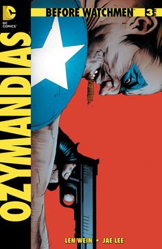 """BEFORE WATCHMEN: OZYMANDIAS #3 - """"If a man has the opportunity to do good, he's obliged to take it."""""""