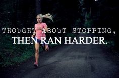 This mindset is how I get my miles in. Pain is temporary.