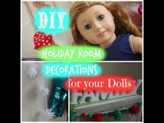 DIY Holiday Room Decorations/Inspiration for your AG dolls - YouTube