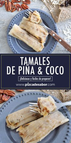 Pineapple and coconut tamales (delicious and easy to prepare) - Pineapple & coconut tamales. Mexican Dishes, Mexican Food Recipes, Dessert Recipes, Desserts, Sweet Tamales, Great Recipes, Favorite Recipes, Tamale Recipe, Get Thin