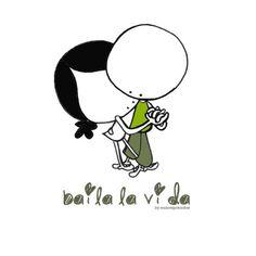 "Lámina ""Bailar la vida"" Good Day Quotes, Cute Quotes, Daily Quotes, Monica Crema, Petty Girl, Quotes En Espanol, Talk About Love, Cute Messages, Comic Drawing"