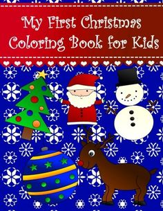 My First Christmas Coloring Book for Kids: Big easy chris... https://www.amazon.com/dp/1979247056/ref=cm_sw_r_pi_dp_x_MAh.zb1WDWRFD