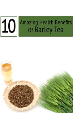 Ever brewed barley tea? Want to know the health benefits of barley tea? Well, read about the many barley tea benefits, that will make you to include in diet Matcha Benefits, Lemon Benefits, Barley Health Benefits, Cabbage Juice, Pure Green Tea, Matcha Green Tea, Natural Cures, Health Problems, Health And Wellness