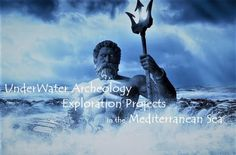 UnderWater Archeology Exploration Projects in the Mediterranean Sea