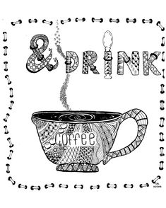 Galerie de coloriages gratuits coloriage-cathym12. 'Drink Coffee', coloriage original de Cathy M Voir la page Facebook Voir l'oeuvre originale