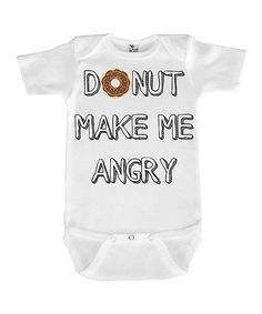 2a858b46 Love you a Latte Shop White 'Donut Make Me Angry' Bodysuit - Infant