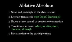 Henle 2: Lesson 21 Ablative Absolutes