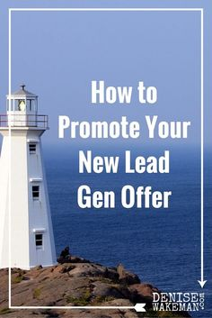 How To Promote Your New Lead Generation Offer