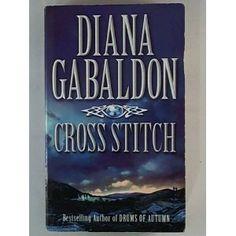 Cross Stitch by Diana Gabaldon Fantasy Book Reviews, Fantasy Books, Good Books, Books To Read, Diana Gabaldon Books, Cross Stitch Books, Book Authors, Time Travel, Outlander