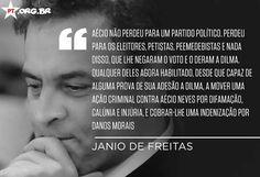 """Janio de Freitas, na """"Folha de S. Paulo"""", sobre a entrevista de Aécio Neves à Globonews, no início de dezembro de 2015."""