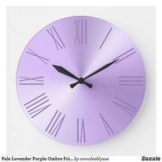 Pale Lavender Purple Ombre Foil Roman Numerals Large Clock Large Clock, Purple Ombre, Text Design, Roman Numerals, Online Gifts, Lavender, Girly, Display, Artwork