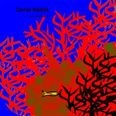 Coral reefs and their importance