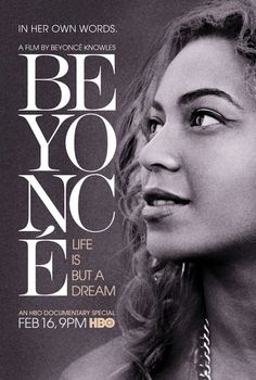 Beyoncé: Life Is But A Dream (Full HBO Documentary)