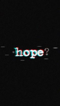 I hope I never lose you. Hope it never ends. Glitch Wallpaper, Mood Wallpaper, Dark Wallpaper, Tumblr Wallpaper, Galaxy Wallpaper, Screen Wallpaper, Wallpaper Quotes, Wallpaper Backgrounds, Black Aesthetic Wallpaper