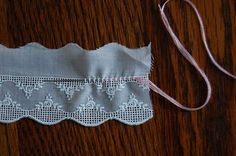 The Old Fashioned Baby Sewing Room: Entredeux Embellishment