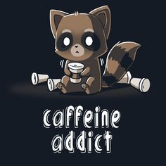With enough coffee, I can rule the world! Get the Caffeine Addict t-shirt only at TeeTurtle!