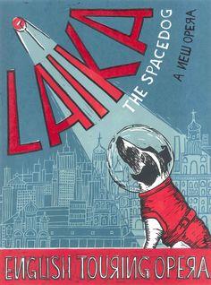 "humanoidhistory: "" A poster for the children's opera Laika the Spacedog. Laika Dog, Belka And Strelka, Dog Suit, Animal Doodles, Dog Artwork, Space Illustration, Matchbox Art, Soviet Art, Dog Logo"