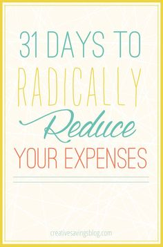 Do everyday expenses quickly turn your budget into an out-of-control mess? You are not alone! 31 Days to Radically Reduce Your Expenses is a series specifically written to help you save more, and spend less each month. This is YOUR chance to finally reach those savings goals! Saving Ideas, Money Saving Tips, Money Tips, Budgeting Finances, Budgeting Money, Financial Tips, Financial Peace, 31 Days, Get Out Of Debt