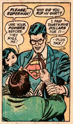 Superman is frugal