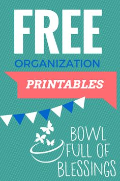 Free printable lists that will help keep you organized.