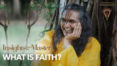 What is Faith (Shraddha)? | Insights from the Master