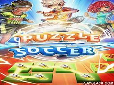 Puzzle Soccer  Android Game - playslack.com , Use your humors to triumph football matches. equal 3 and more same parts and attain goals. Create an unconquerable football team in this game for Android. Get a special group of players with astonishing qualities. compete tough competitors and attempt to attain as many goals as accomplishable. exchange different slabs on the screen. Create lines of same slabs so your players do boffo assaults. compete friends.