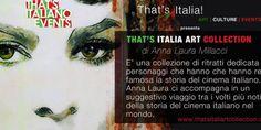 """I grandi del cinema italiano in mostra a Roma per """"That's Italia Art Collection 2016"""""""