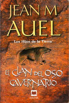 El clan del oso cavernario. Jean M. Auel Es una de las sagas de la literatura que más me entretuvo en su día... Los primeros son los mejores... con el tiempo se nota el desgaste de los personajes o quizás la falta de ilusión de la autora por mantener una trama que te lleva por un mundo desconocido.