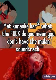 "Someone from Hillsboro posted a whisper, which reads ""*at karaoke bar* what the FUCK do you mean you don't have the mulan soundtrack "" Teenager Posts Sarcasm, Teenager Post Tumblr, Boyfriend Goals Teenagers, Get A Boyfriend, Funny Qoutes, True Quotes, Funny Memes, Relationship Problems, Relationship Advice"