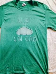 All Hail the Glow Cloud Welcome to Nightvale by LunaLovegoodIsOk, $18.00---- I NEED DIS SHIRT. NOW.