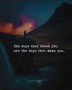The days that break you.. via (http://ift.tt/2qAFvRd)