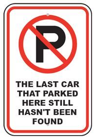 The last car that parked here still hasn't been found....