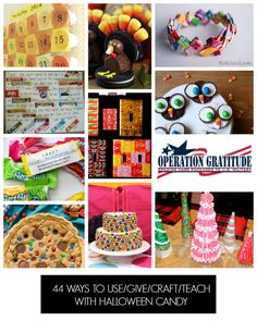 44 things to do and make with candy... pin now for Halloween!!
