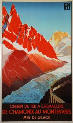 Chamonix au Montenvers, 1982 - original vintage poster by Roger Soubie (a Studio Editions re-issue from the Vintage Ski Posters, Art Deco Posters, Tourism Poster, Travel Ads, Chamonix, Railway Posters, A4 Poster, Skiing, Illustrations