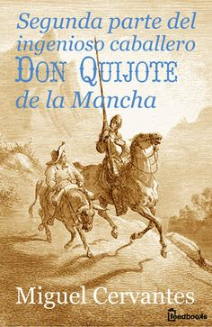 Buy El ingenioso hidalgo Don Quijote de la Mancha by Miguel Cervantes and Read this Book on Kobo's Free Apps. Discover Kobo's Vast Collection of Ebooks and Audiobooks Today - Over 4 Million Titles! Audiobooks, This Book, Ebooks, Reading, Movie Posters, Free Apps, Collection, Products, Battle Of Lepanto