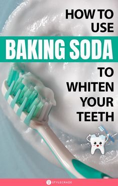 How To Use Baking Soda To Whiten Your Teeth Naturally – 6 Ways - cosmetics - Baking Soda Teeth, Baking Soda Shampoo, Baking Soda Uses, Purple Shampoo, Dog Shampoo, Shampoo Carpet, Honey Shampoo, Odor Remover, Best Oral