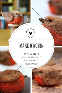 Needle Felting Robin tutorial - From Britain with Love The perfect way to start your creative Christmas crafts. Grab a cuppa your wool and felting needles and treat yourself to some 'me' time and a big dose of creative therapy. Easy Christmas Decorations, Festival Decorations, Christmas Crafts, Rustic Christmas, Christmas Ideas, Needle Felted Animals, Felt Animals, Needle Felting Tutorials, Beginner Felting