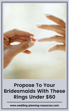 """Looking for that perfect ring to """"propose"""" to your bridesmaids without breaking the bank? We got you! This list includes beautiful rings that are great to use for your """"bridesmaid proposal,"""" but also something that your bridesmaids would want to use and keep all the time!"""