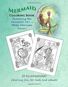 Mermaid Coloring Book - Featuring the Mermaid Art of Moll... https://www.amazon.com/dp/1515136752/ref=cm_sw_r_pi_dp_x_JT9Nyb4JFZPFH