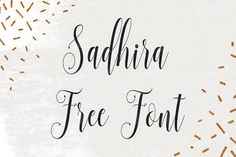 DLOLLEYS HELP: Sadhira Free Font