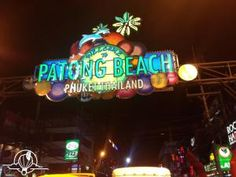 Patong Beach Phuket fun Phuket Airport, Patong Beach, Mini Bus, Small World, Places To Travel, Asia, Neon Signs, Tips, Fun