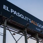 "El Paso. Its all Good. -- Thats the new slogan for the citys new self-image campaign. The message first appeared on four billboards throughout the city a month ago. For four weeks, the billboards featured the message ""So Good,"" which has slowly..."