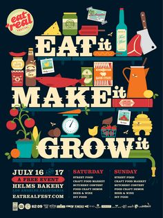 Eat Real Poster ~ I Shot Him, Creative Studio ~ love this, awesome use of type and graphic illustration